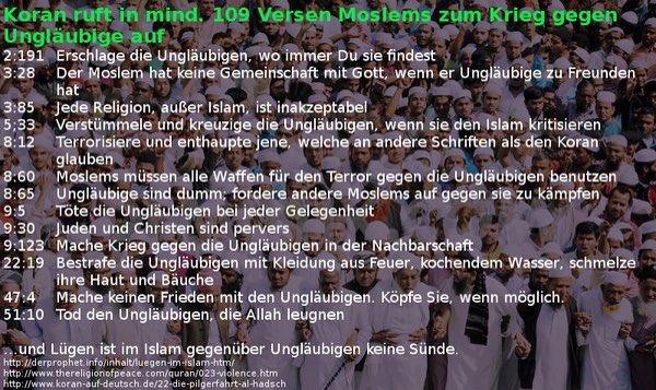 Koran ruft in mind. 109 Versen Moslems zum Krieg gegen Ungläubige auf
